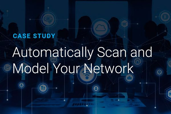 Automatically Scan and Model Your Network